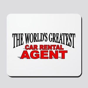 """""""The World's Greatest Car Rental Agent"""" Mousepad"""