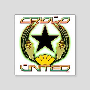 """criolounited_4blk Square Sticker 3"""" x 3"""""""