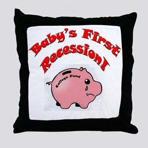 BABYS FIRST RECESSION Throw Pillow