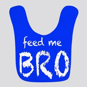 feed me BRO Bib