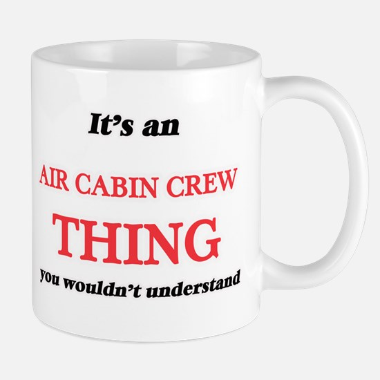 It's and Air Cabin Crew thing, you wouldn Mugs