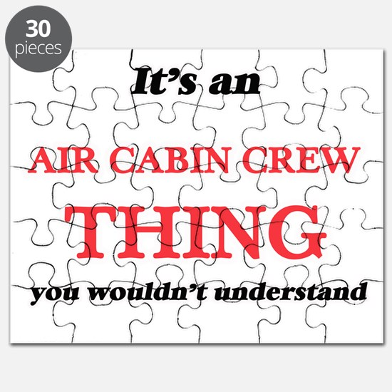 It's and Air Cabin Crew thing, you woul Puzzle