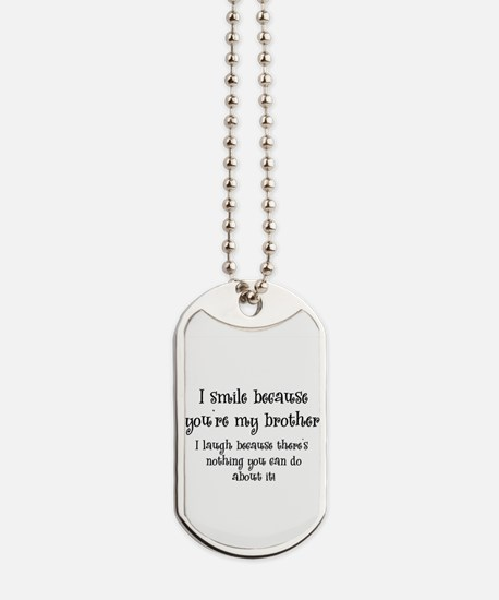 smilebrother.png Dog Tags