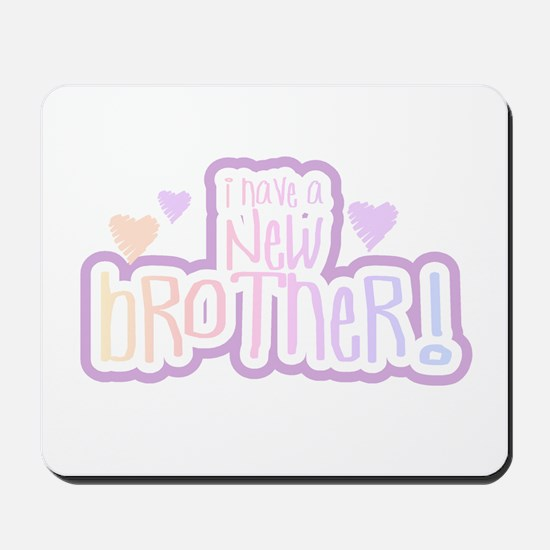 I Have a New Brother(pink) Mousepad