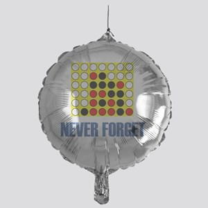 Never forget-connect four-1 Mylar Balloon
