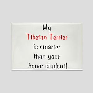 My Tibetan Terrier is smarter... Rectangle Magnet