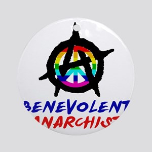 benevolent anarchist-1 Round Ornament