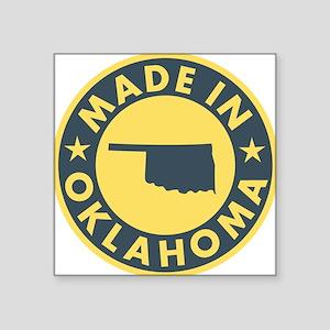 "Made-In-OKLAHOMA Square Sticker 3"" x 3"""
