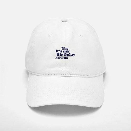 April 5 Birthday Baseball Baseball Cap