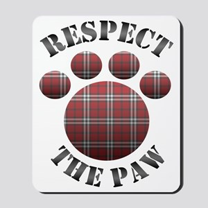 Respect The Paw Mousepad