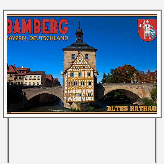 Bamberg Altes Rathaus with CoA Yard Sign