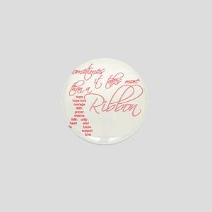 More Than A Ribbon Mini Button