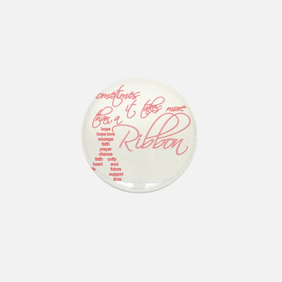 More Than A Ribbon Mini Button