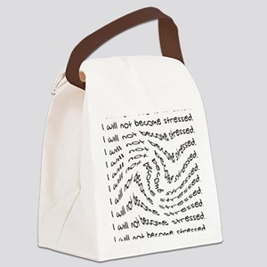 Nurse_-_will_not_become_stressed2 Canvas Lunch Bag