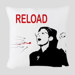 DontRetreatReloadTee Woven Throw Pillow