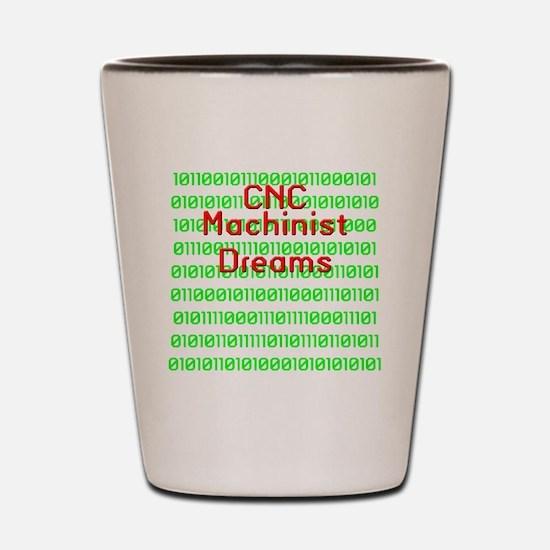 funny cnc machinist Shot Glass
