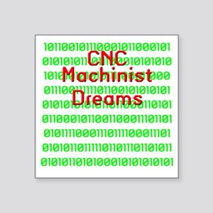 "funny cnc machinist Square Sticker 3"" x 3"""