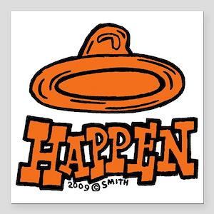 "condom_happen_right_oran Square Car Magnet 3"" x 3"""