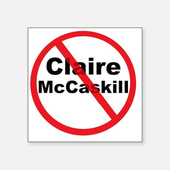 """1Claire McCaskill Square Sticker 3"""" x 3"""""""