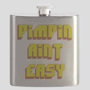 Pimpin Aint Easy Flask