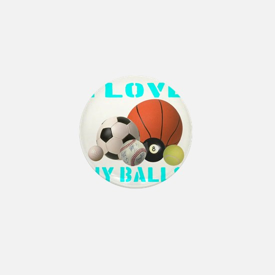 ilovemy_balls_transparent Mini Button