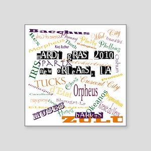 "Mardi Gras Madness Square Sticker 3"" x 3"""