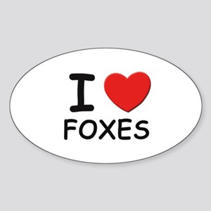 I love foxes Oval Sticker