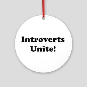 Introverts Unite! Ornament (Round)