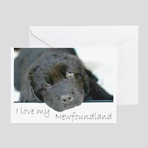 I love my Newfoundland puppy Greeting Cards (Packa