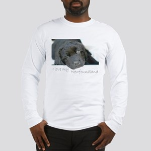 I love my Newfoundland puppy Long Sleeve T-Shirt