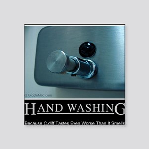 "hand-washing-humor-infectio Square Sticker 3"" x 3"""