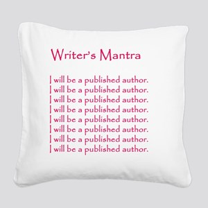 Writers Mantra Magenta_edited Square Canvas Pillow