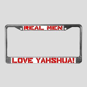 Real men Yahshua License Plate Frame
