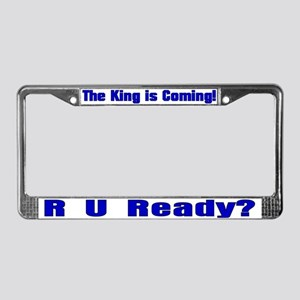 R U Ready? License Plate Frame
