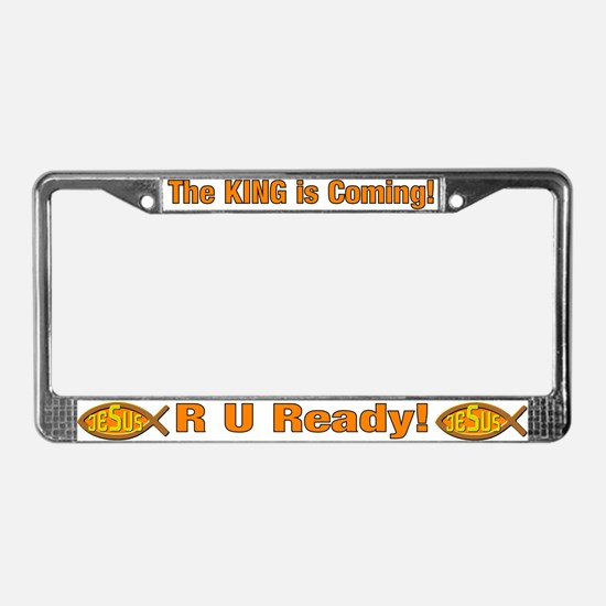 King is Coming! License Plate Frame