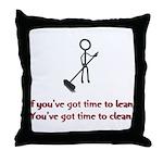 Time to Lean Throw Pillow