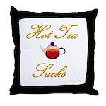 Hot Tea Sucks Throw Pillow