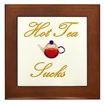 Hot Tea Sucks Framed Tile