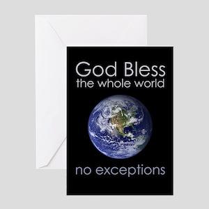 GodBlessTheWholeWorld Greeting Cards