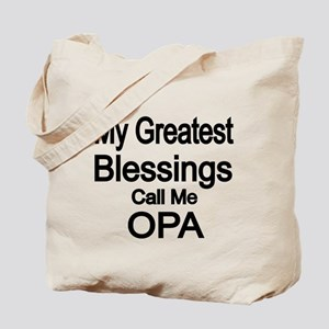 My Greatest Blessings call me OPA Tote Bag