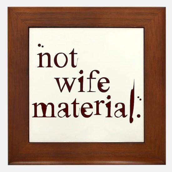 Not wife... Framed Tile