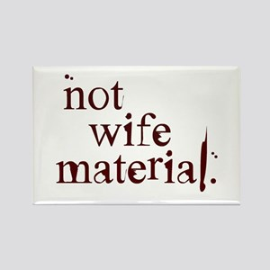 Not wife... Rectangle Magnet