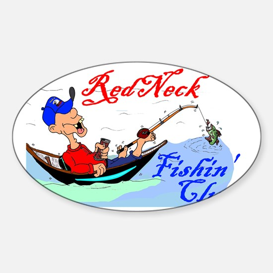 1redneckfishinlessCoLRnn Sticker (Oval)