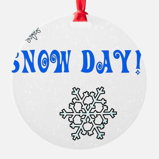 Snowday Ornament