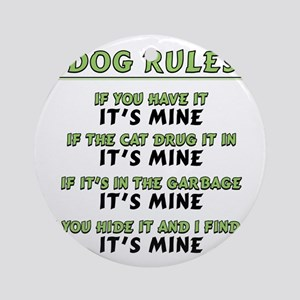 Dog Rules Round Ornament