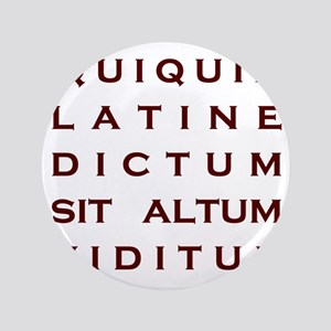 """Anything sounds profound in Latin 3.5"""" Button"""