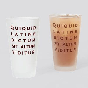 Anything sounds profound in Latin Drinking Glass