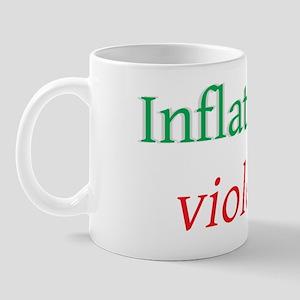 inflation is violence Mug