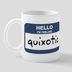 Feeling quixotic Mug