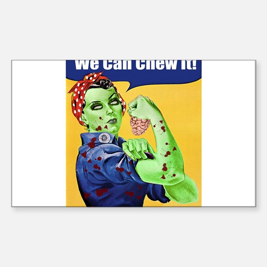 Zombie Rosie the Riveter We Can Chew It Decal